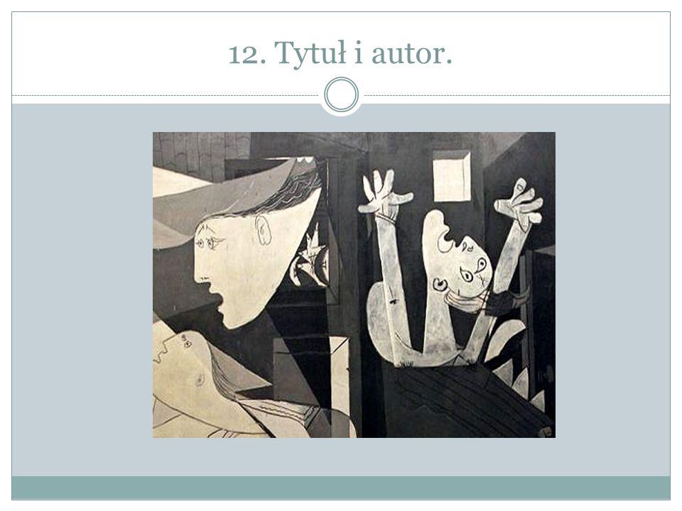 12. Tytuł i autor.