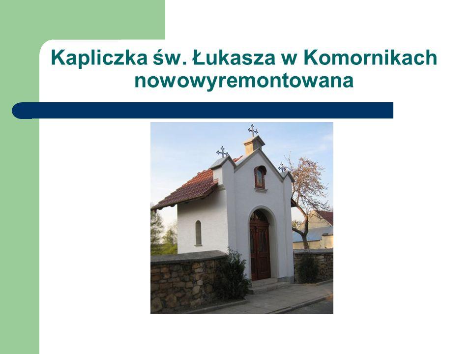 Kapliczka św. Łukasza w Komornikach nowowyremontowana