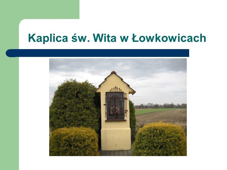 Kaplica św. Wita w Łowkowicach