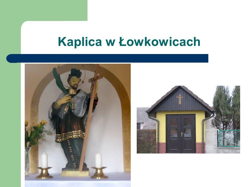 Kaplica w Łowkowicach