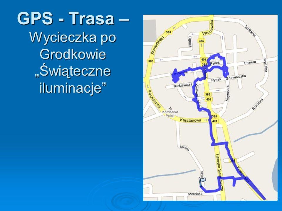 GPS - Trasa – Wycieczka po Grodkowie Świąteczne iluminacje