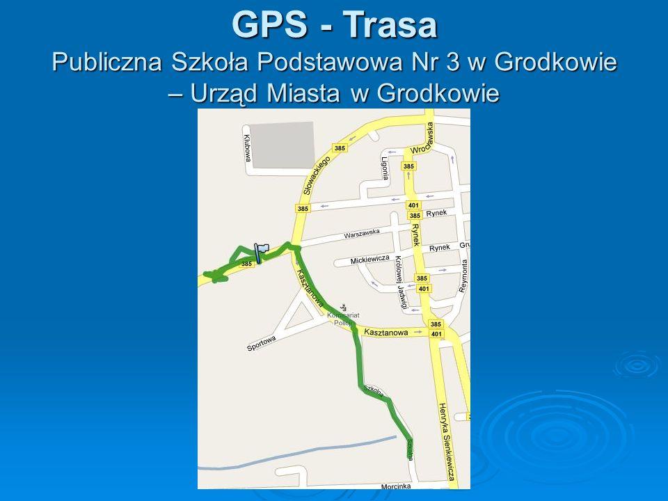 GPS - Trasa Publiczna Szkoła Podstawowa Nr 3 w Grodkowie – Urząd Miasta w Grodkowie