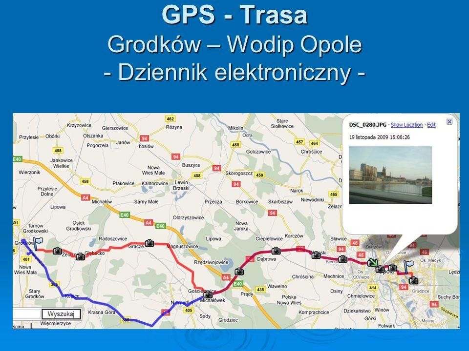 GPS - Trasa Grodków – Wodip Opole - Dziennik elektroniczny -