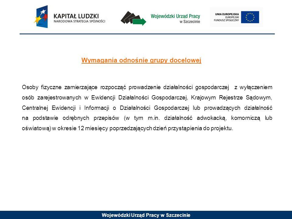 Wojewódzki Urząd Pracy w Szczecinie Podmioty uprawnione do ubiegania się o dofinansowanie projektu O dofinansowanie projektu mogą ubiegać się podmioty zarządzające instrumentami inżynierii finansowej w rozumieniu § 2 pkt 3a rozporządzenia Ministra Rozwoju Regionalnego z dnia 15 grudnia 2010 r.