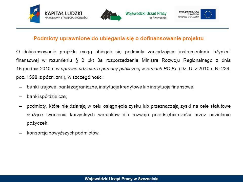 Wojewódzki Urząd Pracy w Szczecinie Podmioty wykluczone z możliwości otrzymania środków przeznaczonych na realizację programów finansowych z udziałem środków europejskich na podstawie art.