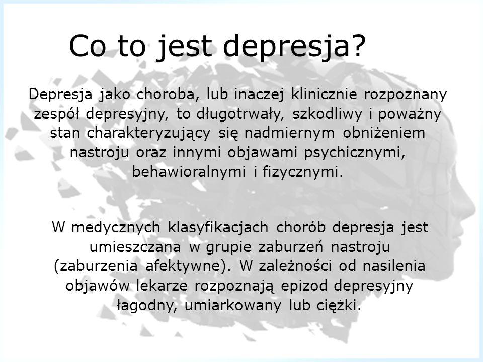 Co to jest depresja? Depresja jako choroba, lub inaczej klinicznie rozpoznany zespół depresyjny, to długotrwały, szkodliwy i poważny stan charakteryzu
