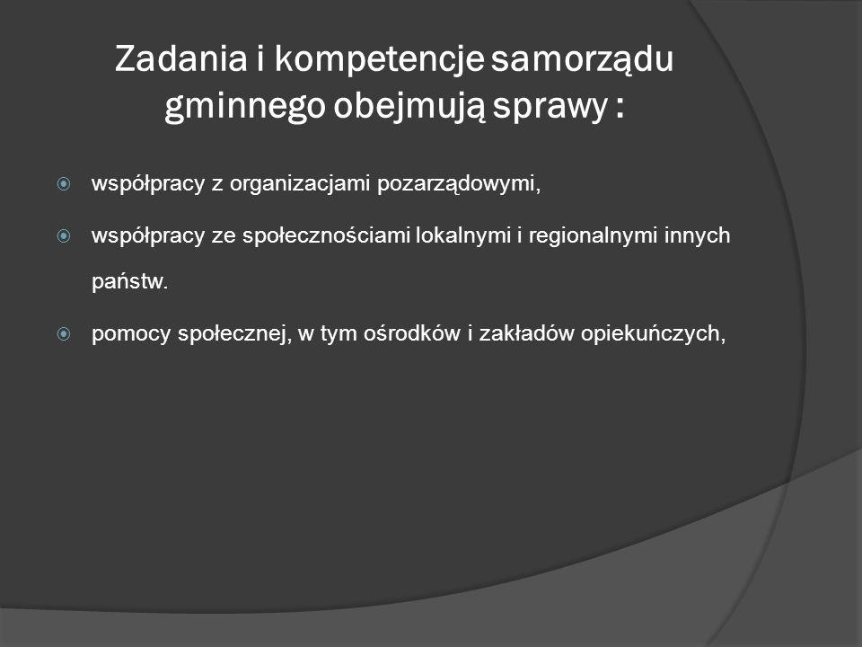 Zadania i kompetencje samorządu gminnego obejmują sprawy : współpracy z organizacjami pozarządowymi, współpracy ze społecznościami lokalnymi i regiona