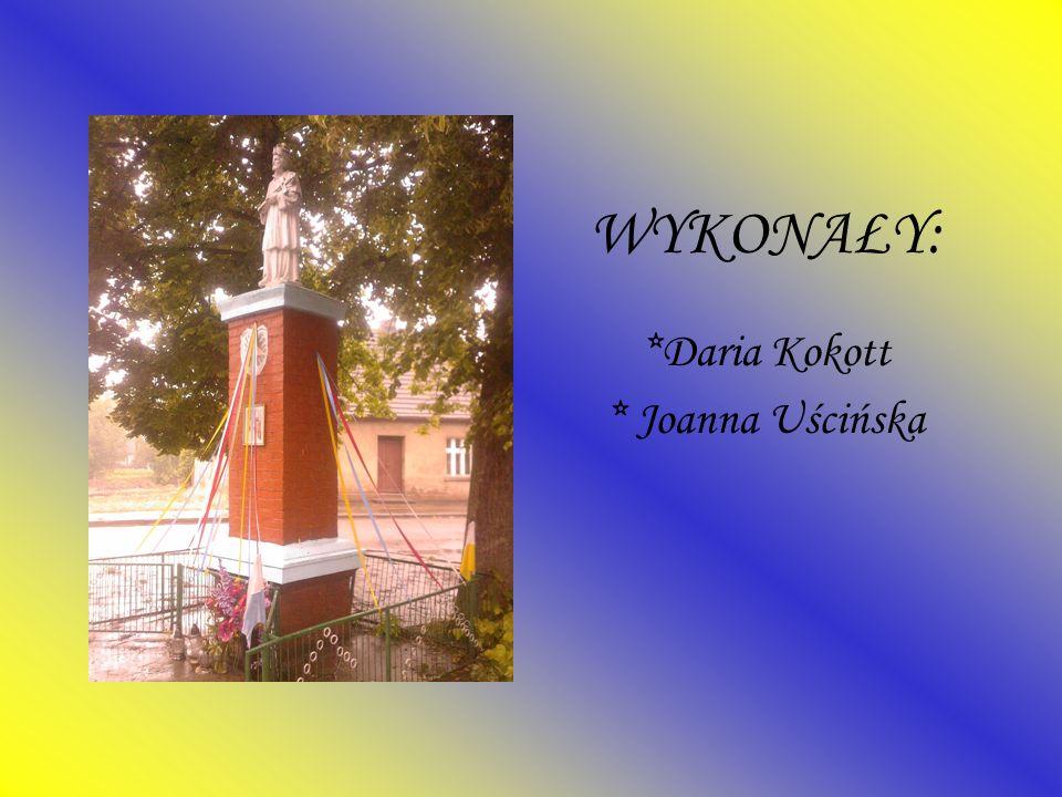 WYKONAŁY: *Daria Kokott * Joanna Uścińska