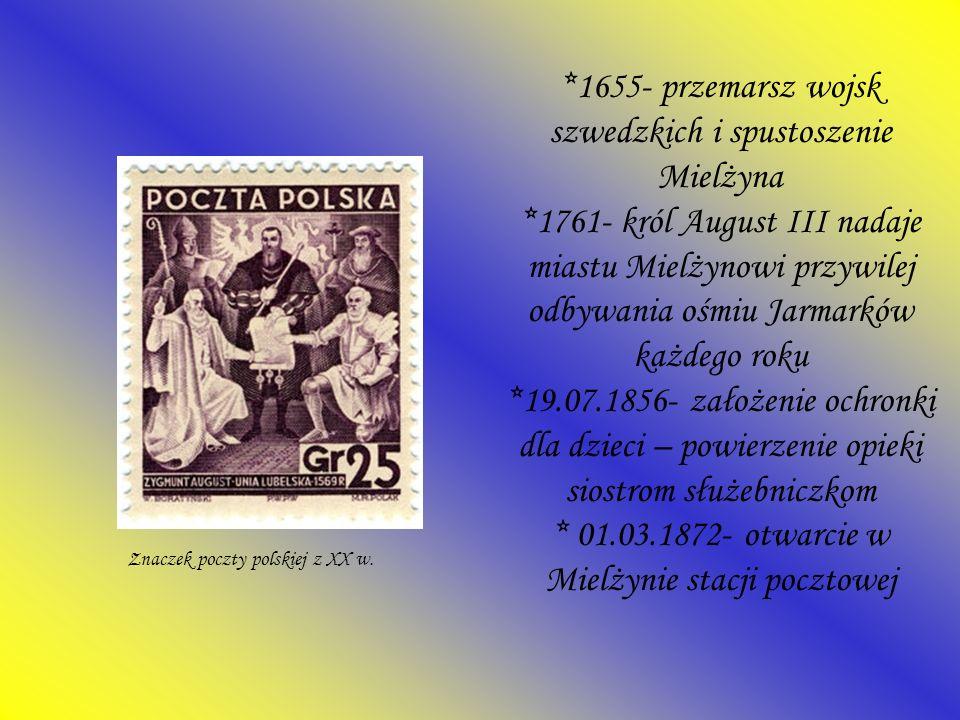 *1655- przemarsz wojsk szwedzkich i spustoszenie Mielżyna *1761- król August III nadaje miastu Mielżynowi przywilej odbywania ośmiu Jarmarków każdego