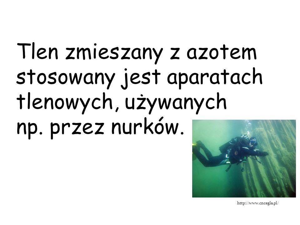 Tlen zmieszany z azotem stosowany jest aparatach tlenowych, używanych np. przez nurków. http://www.cncegla.pl/
