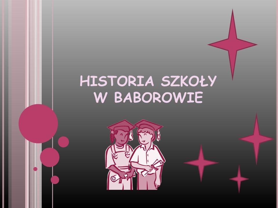 HISTORIA SZKOŁY W BABOROWIE