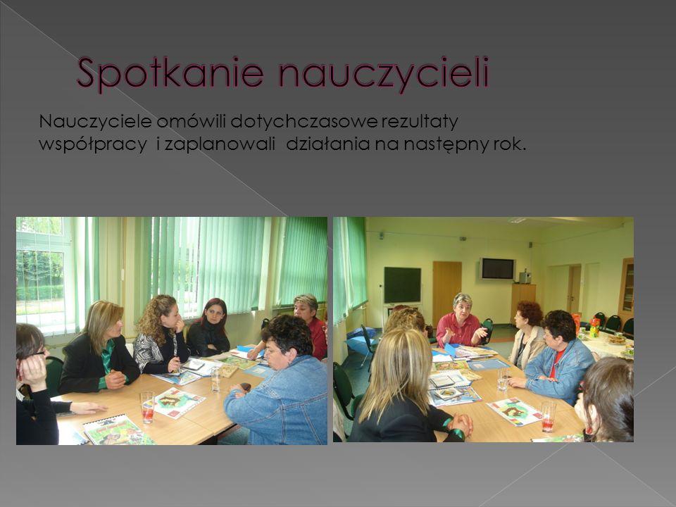 Nauczyciele omówili dotychczasowe rezultaty współpracy i zaplanowali działania na następny rok.