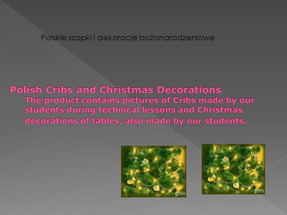 Polskie szopki i dekoracje bożonarodzeniowe