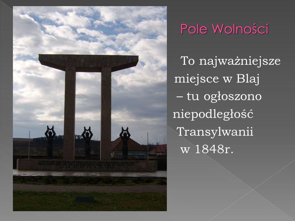 To najważniejsze miejsce w Blaj – tu ogłoszono niepodległość Transylwanii w 1848r.