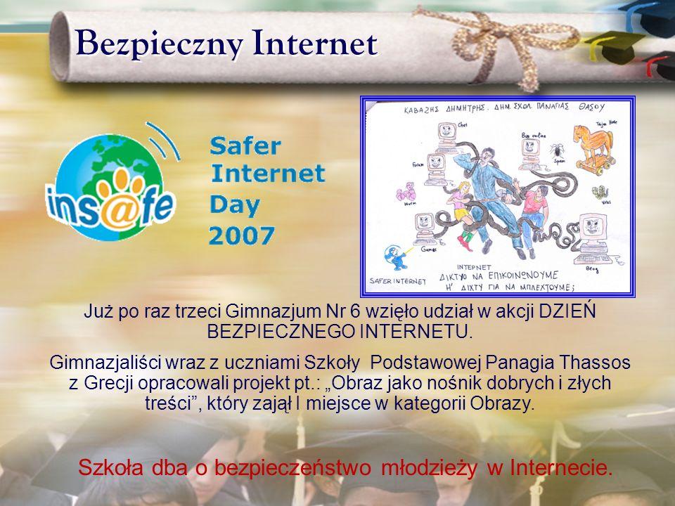 Interkl@sa W roku szkolnym 2005/ 2006 szkoła otrzymała srebrny certyfikat Znak Jakości Interkl@sa