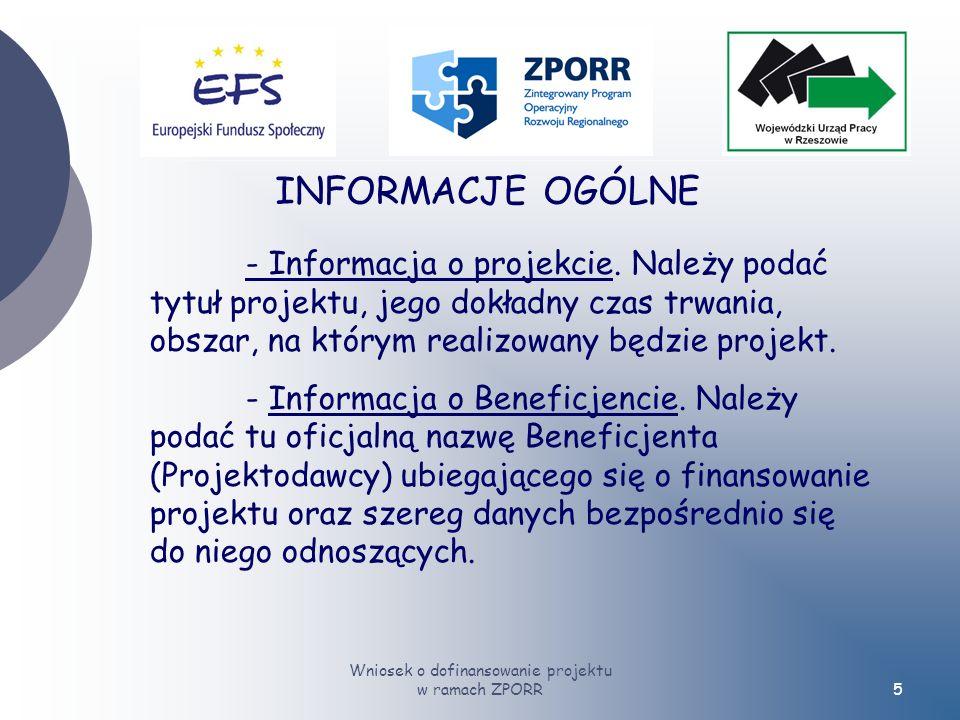 Wniosek o dofinansowanie projektu w ramach ZPORR5 INFORMACJE OGÓLNE - Informacja o projekcie.