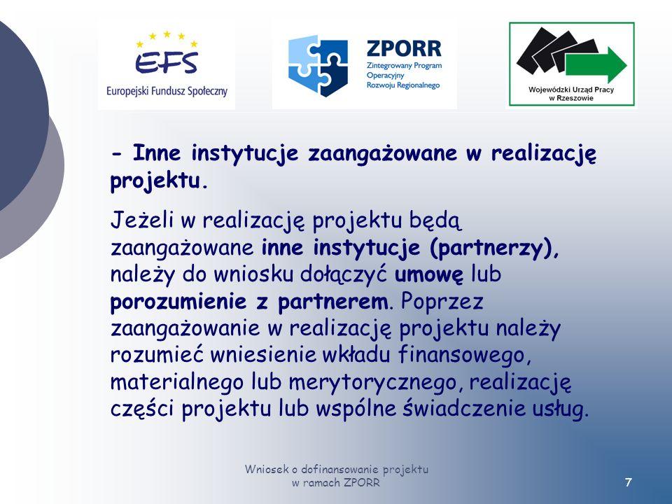 Wniosek o dofinansowanie projektu w ramach ZPORR7 - Inne instytucje zaangażowane w realizację projektu.