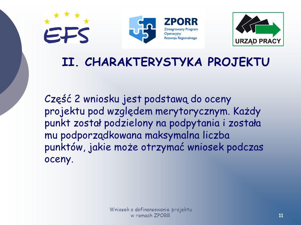 Wniosek o dofinansowanie projektu w ramach ZPORR11 II.