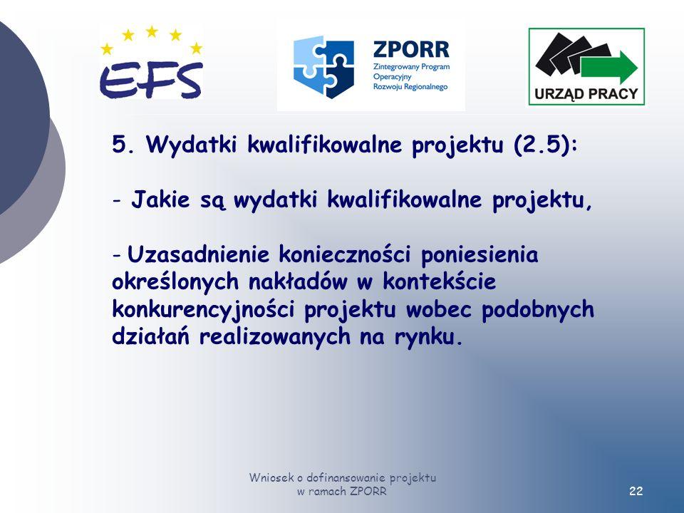 Wniosek o dofinansowanie projektu w ramach ZPORR22 5.