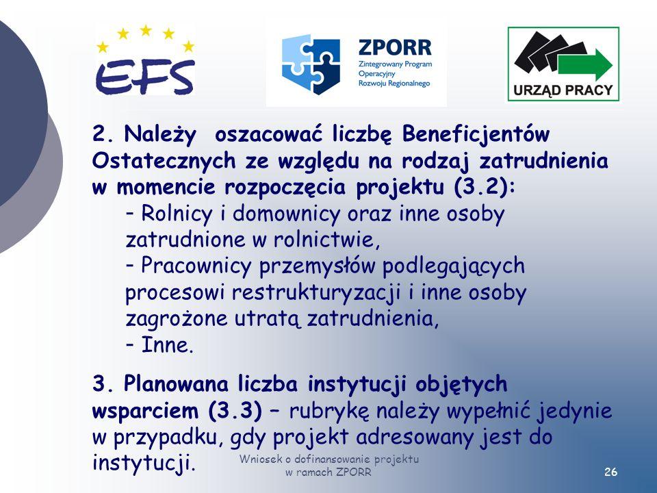 Wniosek o dofinansowanie projektu w ramach ZPORR26 2.