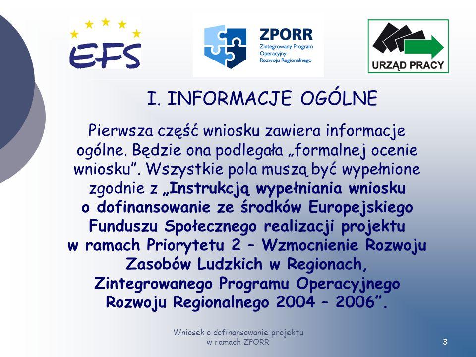 Wniosek o dofinansowanie projektu w ramach ZPORR3 I.
