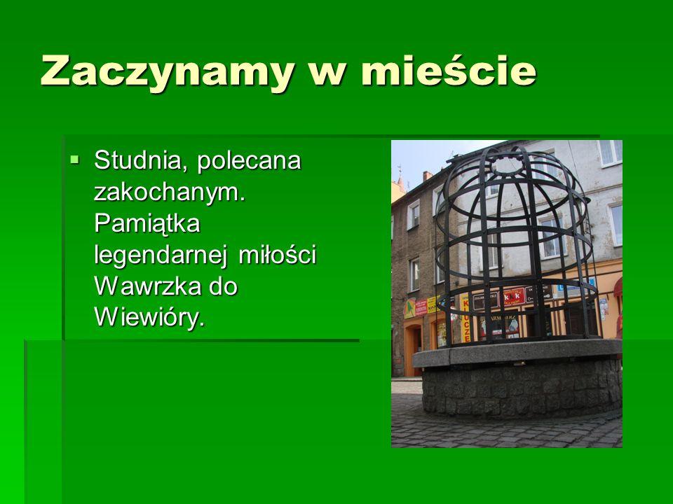 Zaczynamy w mieście Studnia, polecana zakochanym. Pamiątka legendarnej miłości Wawrzka do Wiewióry. Studnia, polecana zakochanym. Pamiątka legendarnej