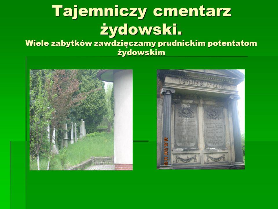 Tajemniczy cmentarz żydowski. Wiele zabytków zawdzięczamy prudnickim potentatom żydowskim