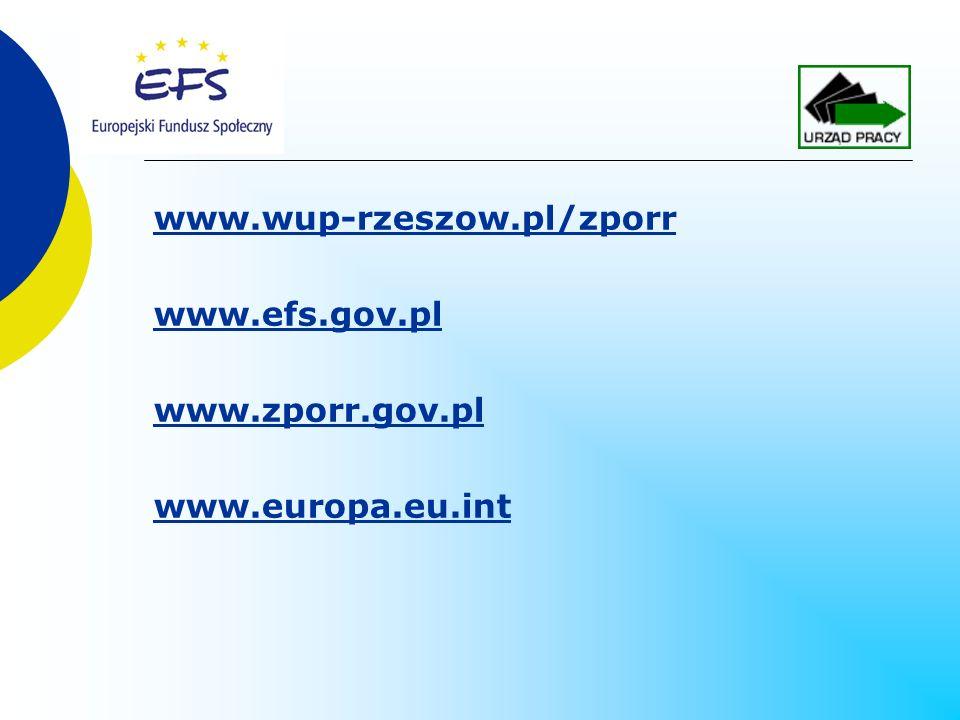 www.wup-rzeszow.pl/zporr www.efs.gov.pl www.zporr.gov.pl www.europa.eu.int