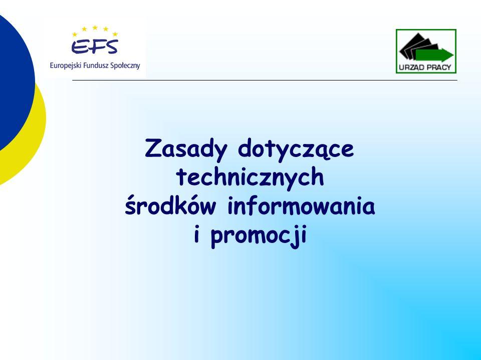 Zasady dotyczące technicznych środków informowania i promocji