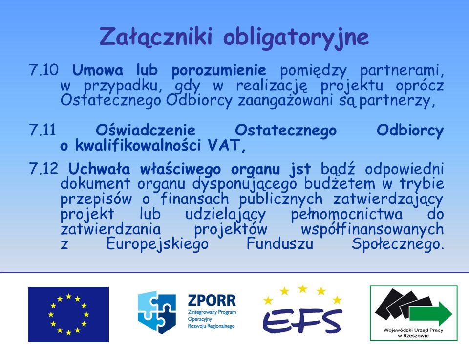 Załączniki obligatoryjne 7.10 Umowa lub porozumienie pomiędzy partnerami, w przypadku, gdy w realizację projektu oprócz Ostatecznego Odbiorcy zaangażo