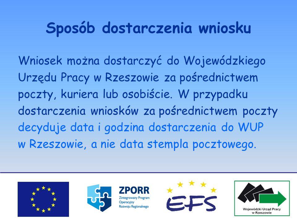 Sposób dostarczenia wniosku Wniosek można dostarczyć do Wojewódzkiego Urzędu Pracy w Rzeszowie za pośrednictwem poczty, kuriera lub osobiście. W przyp