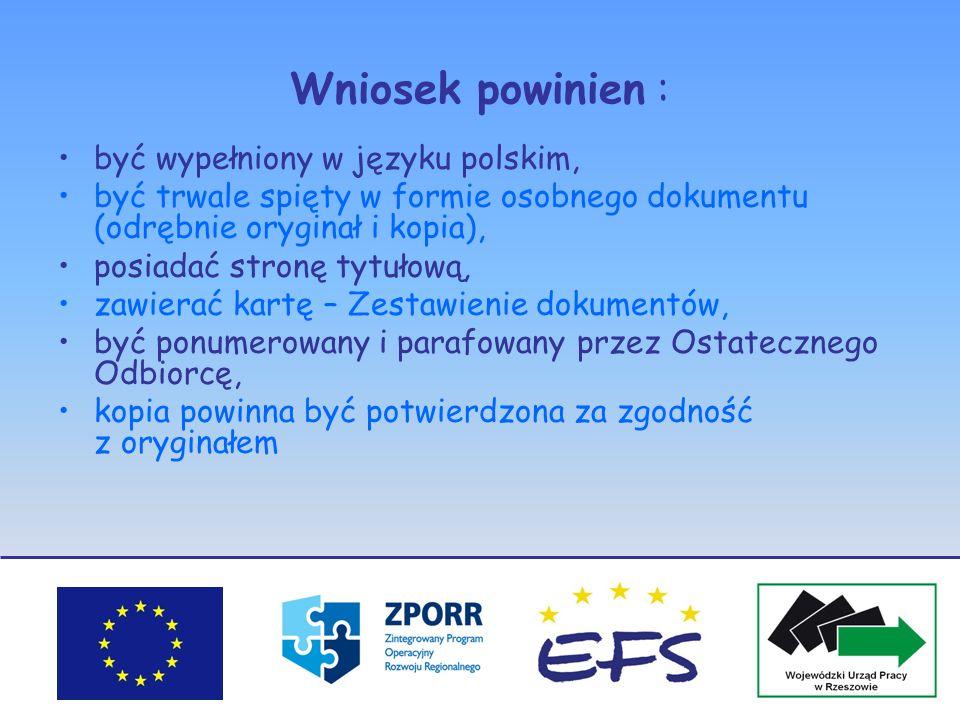 Wniosek powinien : być wypełniony w języku polskim, być trwale spięty w formie osobnego dokumentu (odrębnie oryginał i kopia), posiadać stronę tytułow