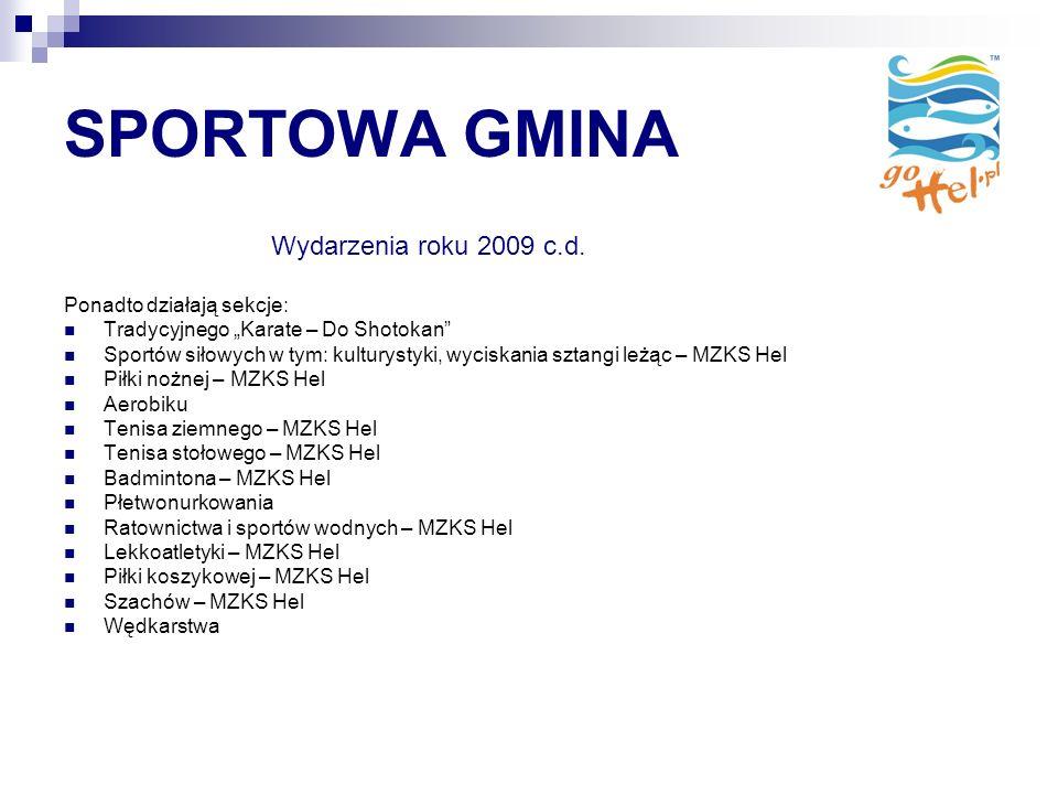 SPORTOWA GMINA Wydarzenia roku 2009 c.d.