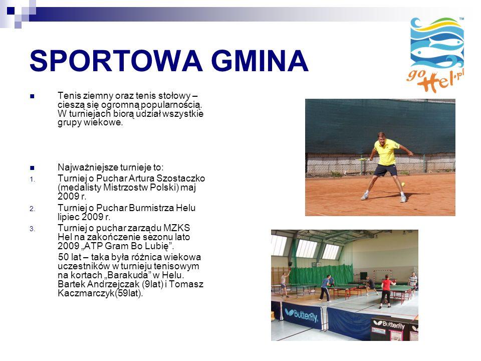 SPORTOWA GMINA Tenis ziemny oraz tenis stołowy – cieszą się ogromną popularnością.