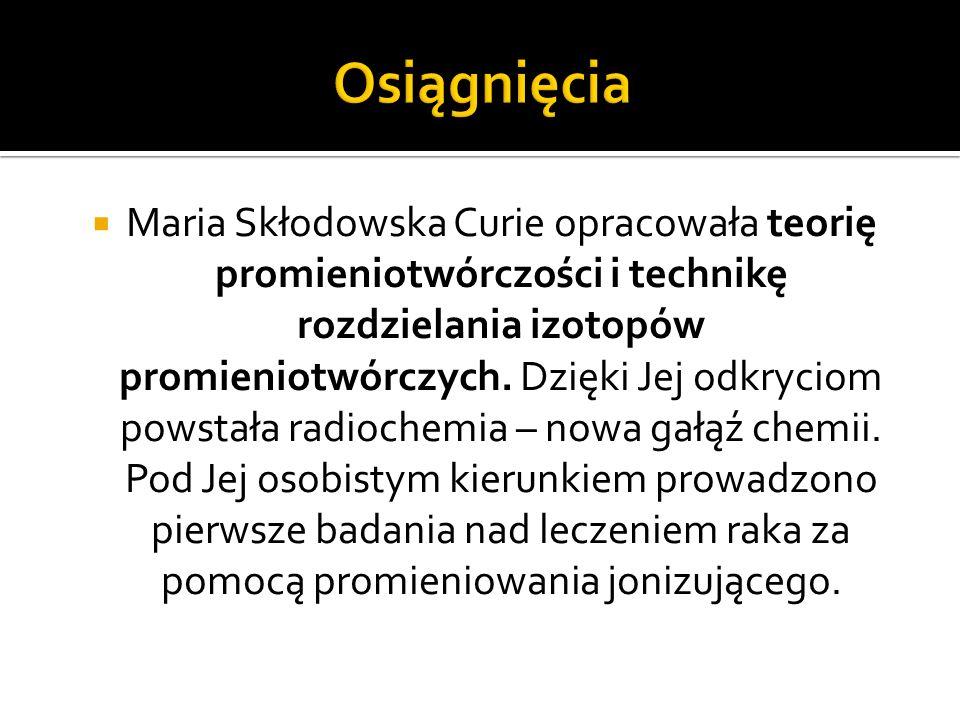 1898 r. - Maria i Piotr odkryli dwa pierwiastki promieni o- twórcze: polon i rad.