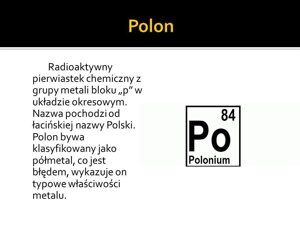 Pierwiastek chemiczny z grupy metali ziem alkalicznych, posiadający silne właściwości promieniotwórcze.