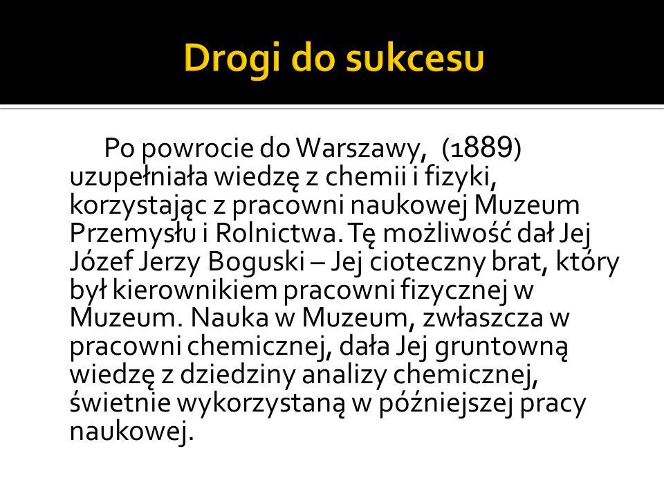 Rosyjski uniwersytet w Warszawie nie przyjmował kobiet, więc w 1891 roku Maria Skłodowska wyjechała do Paryża i rozpoczęła studia na Sorbonie; w 1893 roku uzyskała dyplom z fizyki, a w następnym roku z matematyki.