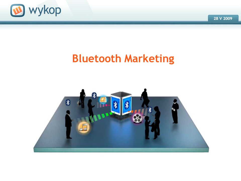 18.03.2008 28 V 2009 Bluetooth Marketing