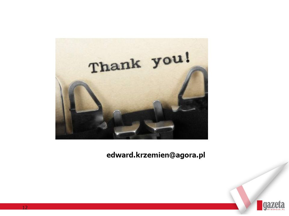 12 edward.krzemien@agora.pl
