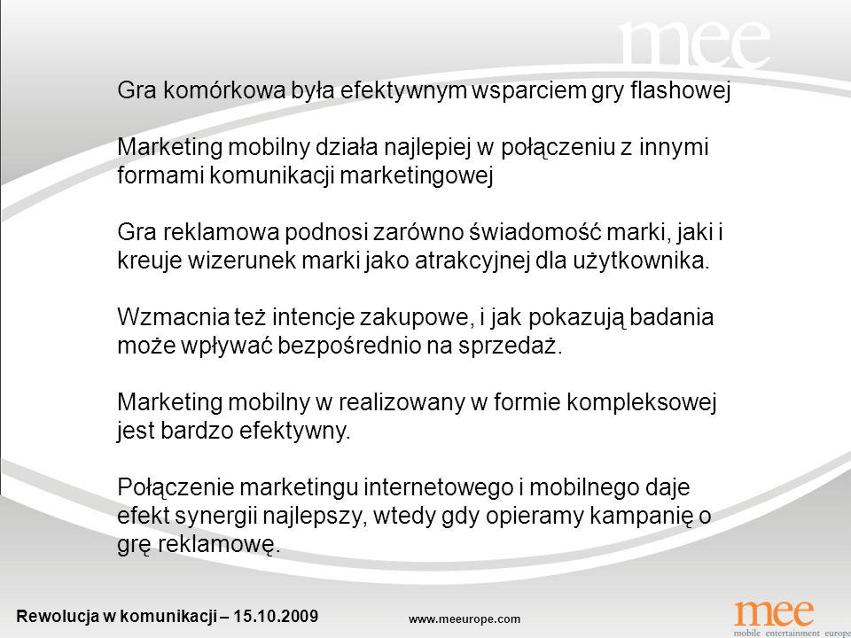 www.meeurope.com Rewolucja w komunikacji – 15.10.2009 Wnioski