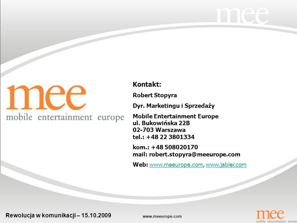 www.meeurope.com Rewolucja w komunikacji – 15.10.2009 Dziękuję!!!