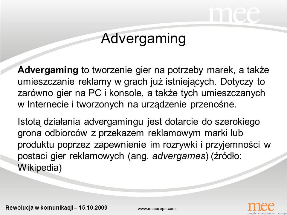 www.meeurope.com Rewolucja w komunikacji – 15.10.2009 Trochę teorii…