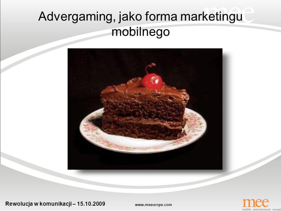 www.meeurope.com Rewolucja w komunikacji – 15.10.2009 Gry online