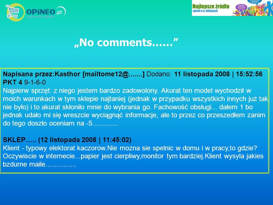 Napisana przez:Kasthor [mailtome12@.......] Dodano: 11 listopada 2008 | 15:52:56 PKT 4 9-1-6-0 Najpierw sprzęt: z niego jestem bardzo zadowolony. Akur