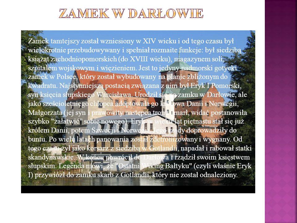 Zamek tamtejszy został wzniesiony w XIV wieku i od tego czasu był wielokrotnie przebudowywany i spełniał rozmaite funkcje: był siedzibą książąt zachod