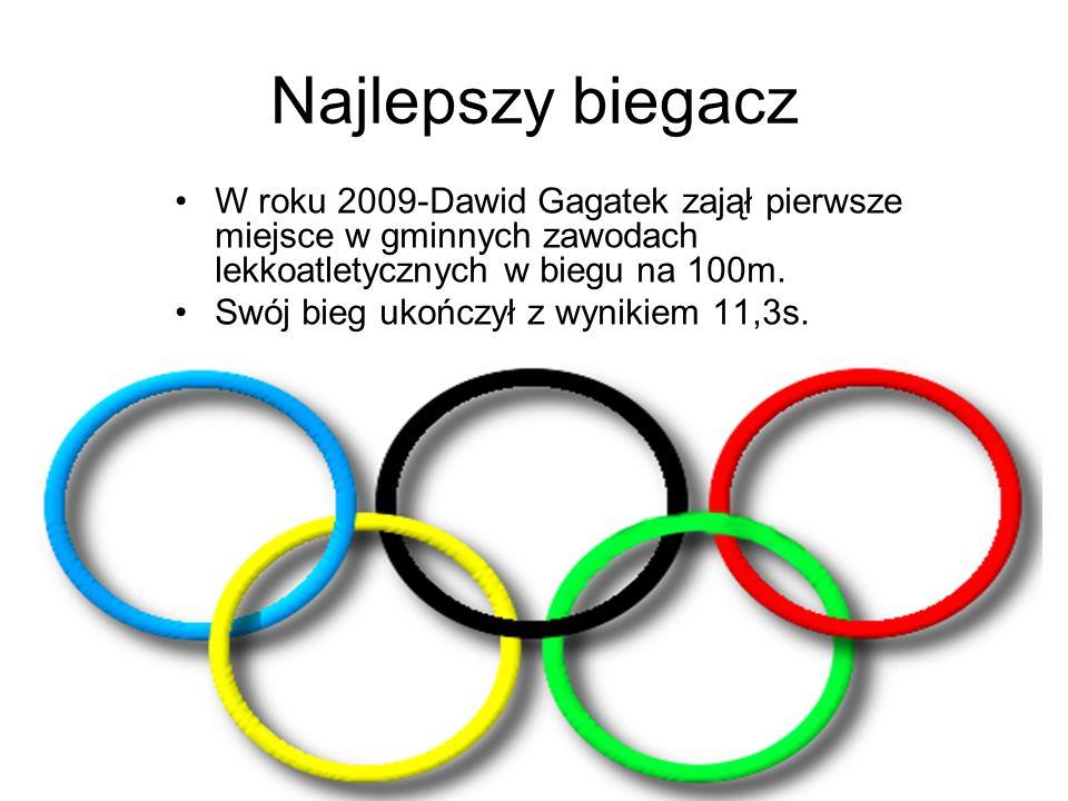 Najlepszy biegacz W roku 2009-Dawid Gagatek zajął pierwsze miejsce w gminnych zawodach lekkoatletycznych w biegu na 100m. Swój bieg ukończył z wynikie