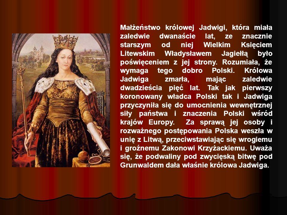 Małżeństwo królowej Jadwigi, która miała zaledwie dwanaście lat, ze znacznie starszym od niej Wielkim Księciem Litewskim Władysławem Jagiełłą było poś
