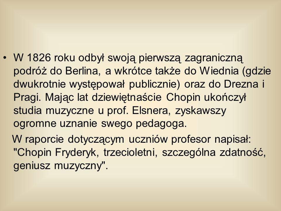 W 1826 roku odbył swoją pierwszą zagraniczną podróż do Berlina, a wkrótce także do Wiednia (gdzie dwukrotnie występował publicznie) oraz do Drezna i P