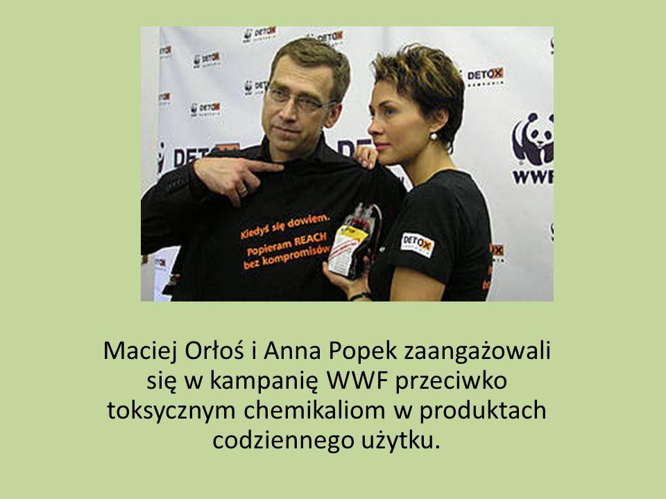 Maciej Orłoś i Anna Popek zaangażowali się w kampanię WWF przeciwko toksycznym chemikaliom w produktach codziennego użytku.