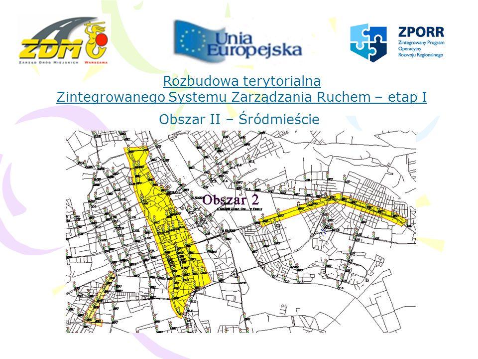 Rozbudowa terytorialna Zintegrowanego Systemu Zarządzania Ruchem – etap I Obszar III – Praga Północ, Praga Południe